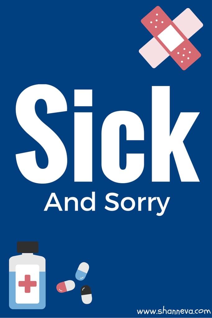 still sick