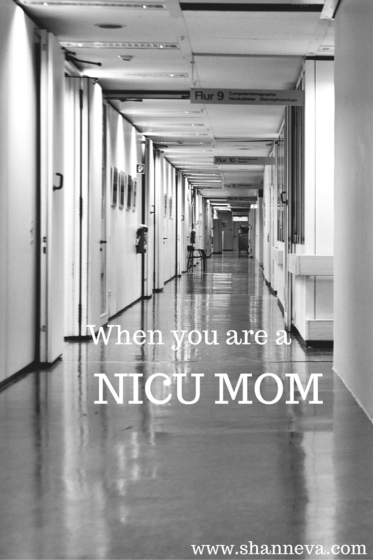 When you are a NICU MOM