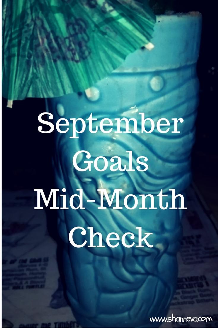September 2016 mid month goal check