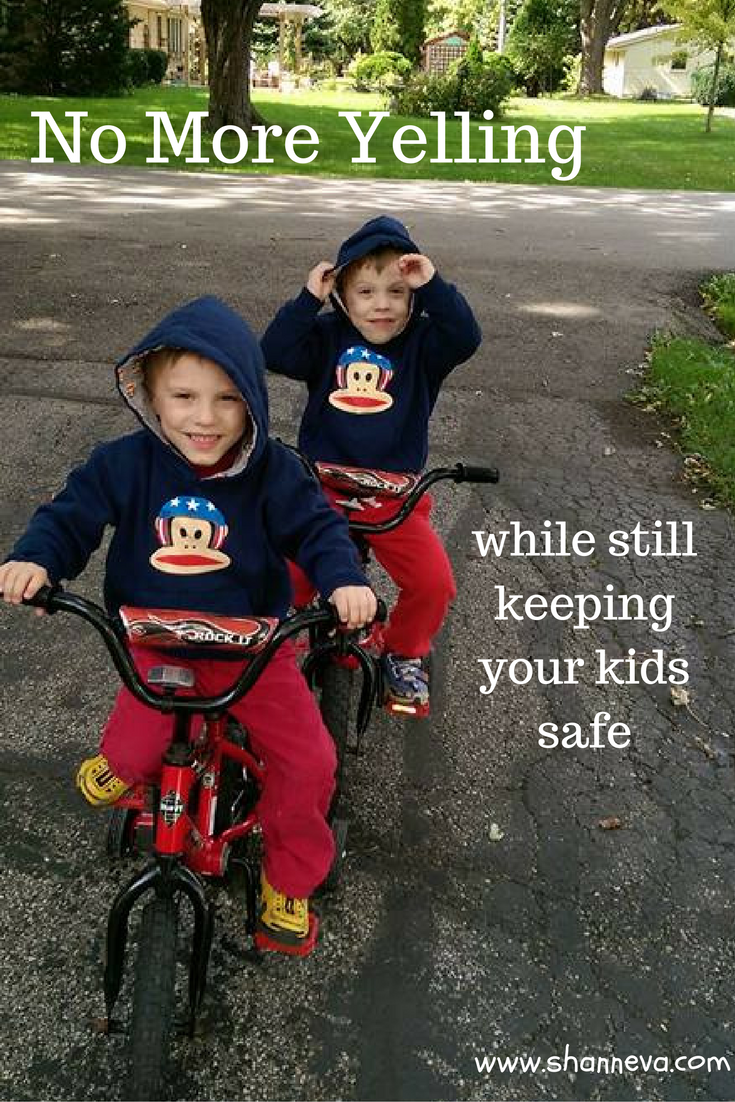 Keeping your kids safe without yelling