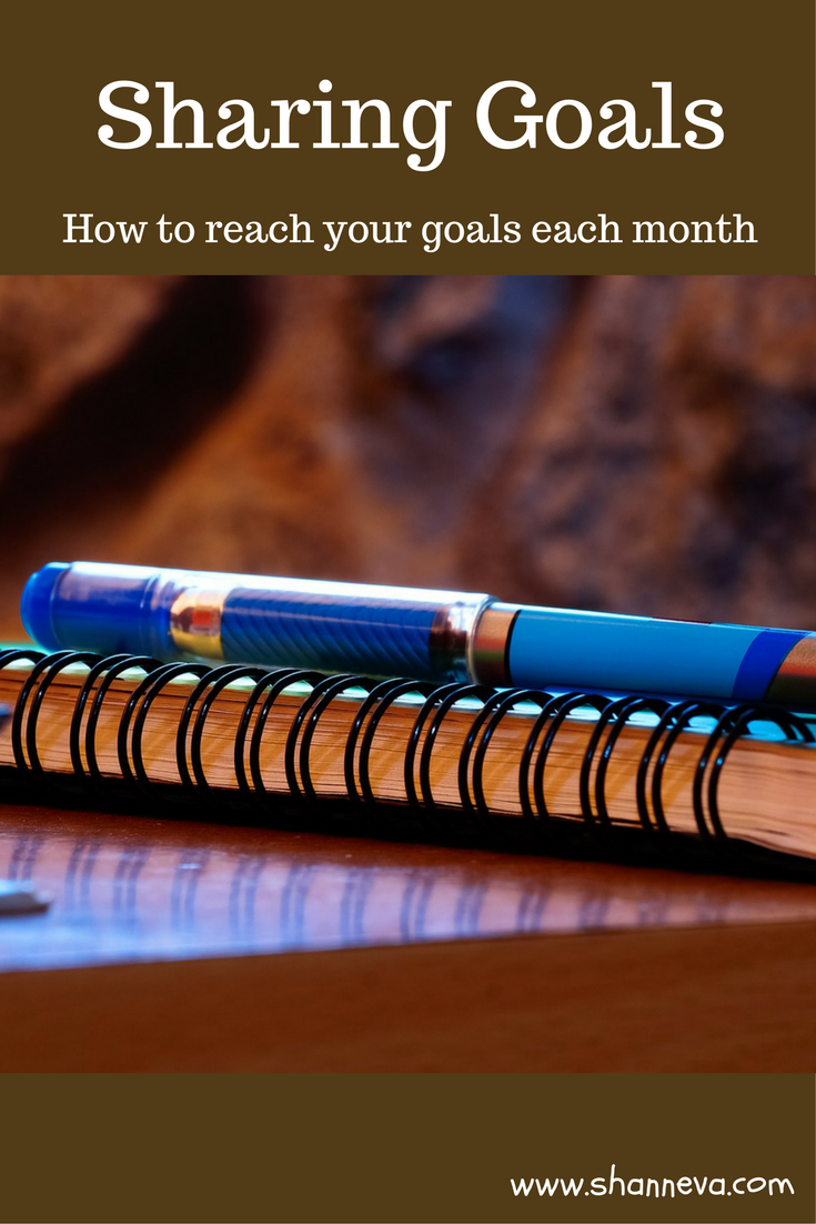 How sharing goals can help you attain and achieve each month