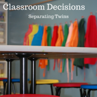 Are separate classrooms right for your twins? I'm weighing the Pros an Cons