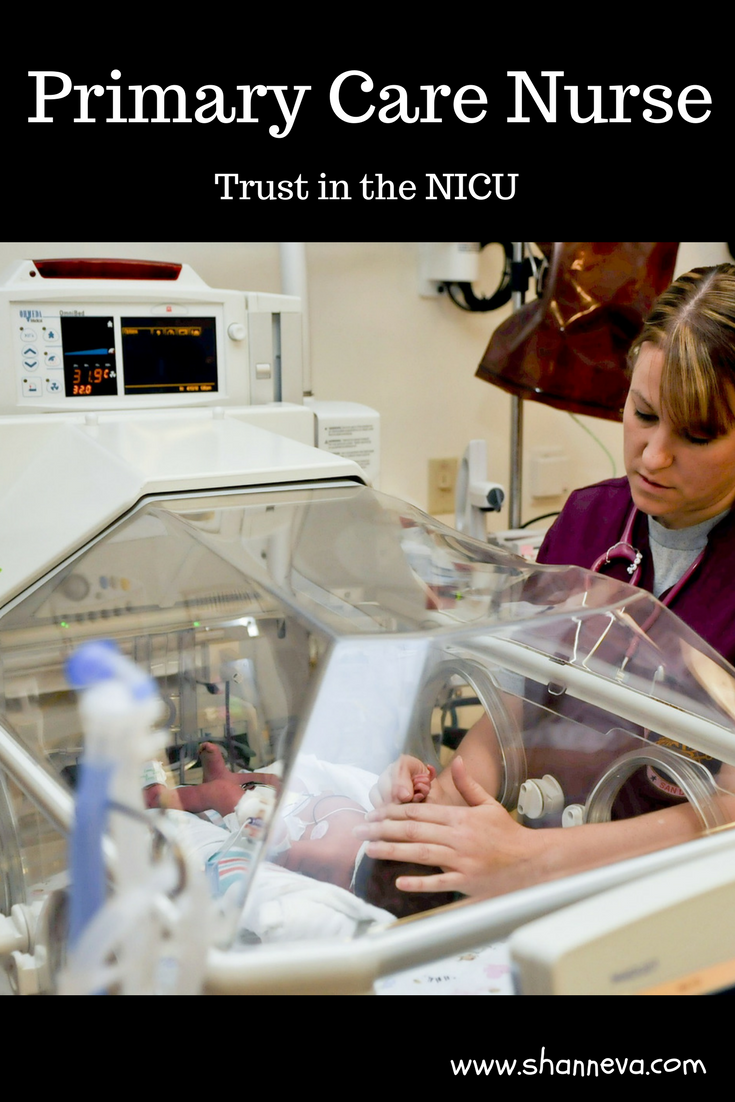 Primary Care Nurse in the NICU. How finding the right one can make your stay easier. #NICUstrong #Primarycarenurse #NICU #prematurebirth #preemie