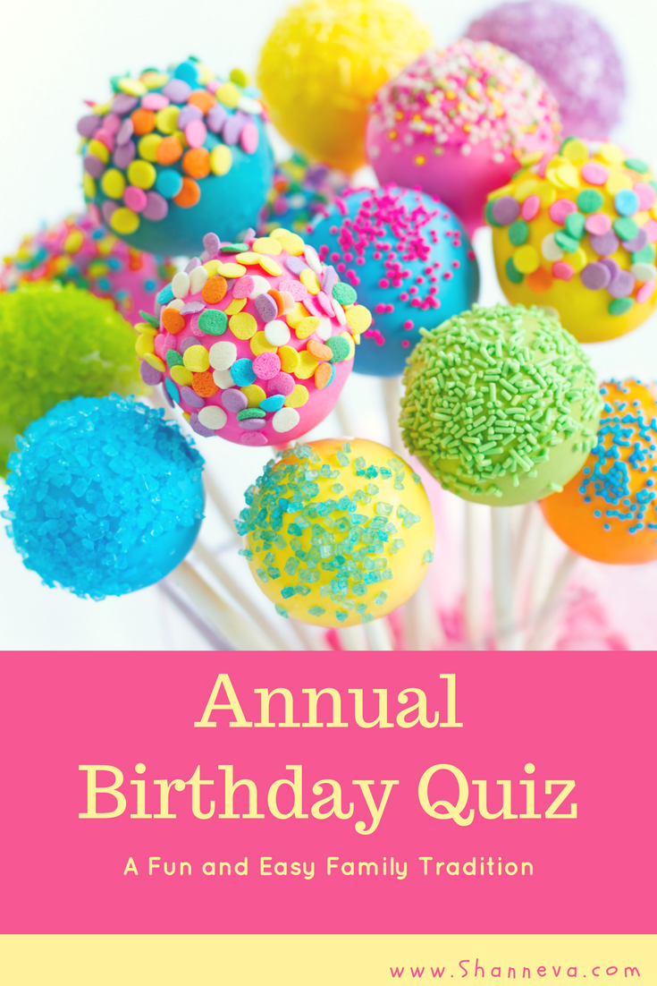 Annual Birthday Quiz. An easy, fun tradition for your family #birthday #birthdaytradition #birthdayquiz #familybirthday #birthdayprintable
